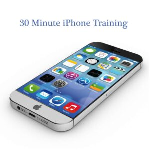 30 Minute iPhone Training